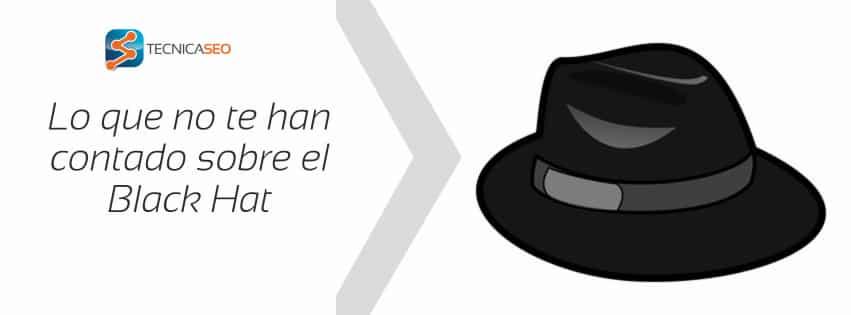 Qué es Blackhat: Lo que nadie te ha contado