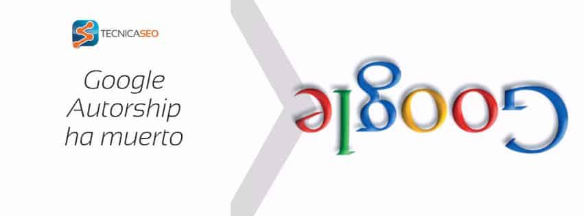 Google Authorship ha muerto