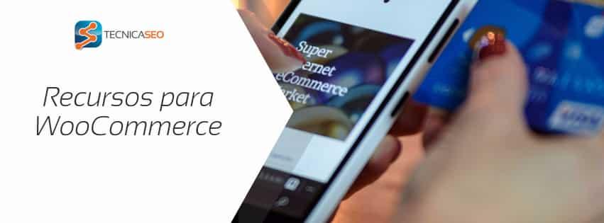 Recursos para Tiendas Online Woocommerce