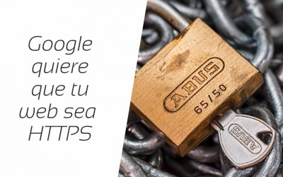 Google dice: Todo internet debe estar en https!