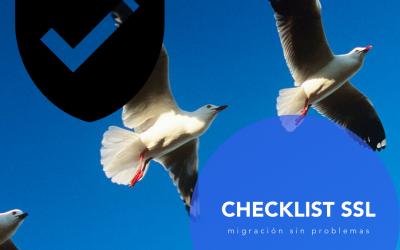 HTTPS: ☑ Checklist de 15 puntos para migrar sin romperlo todo