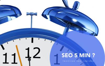Cómo mejorar el posicionamiento de tu web en 5 minutos